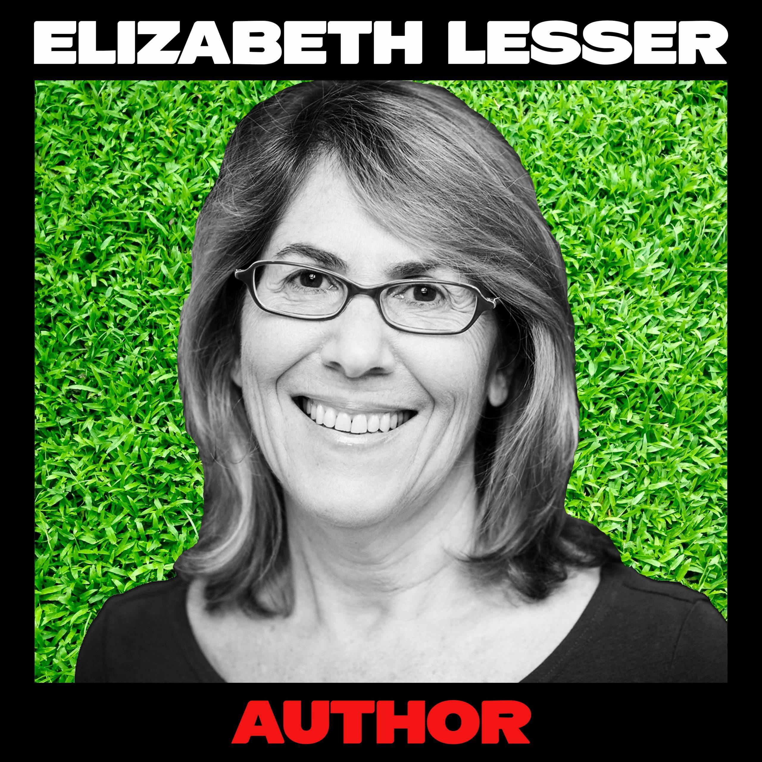 Elizabeth Lesser, Author