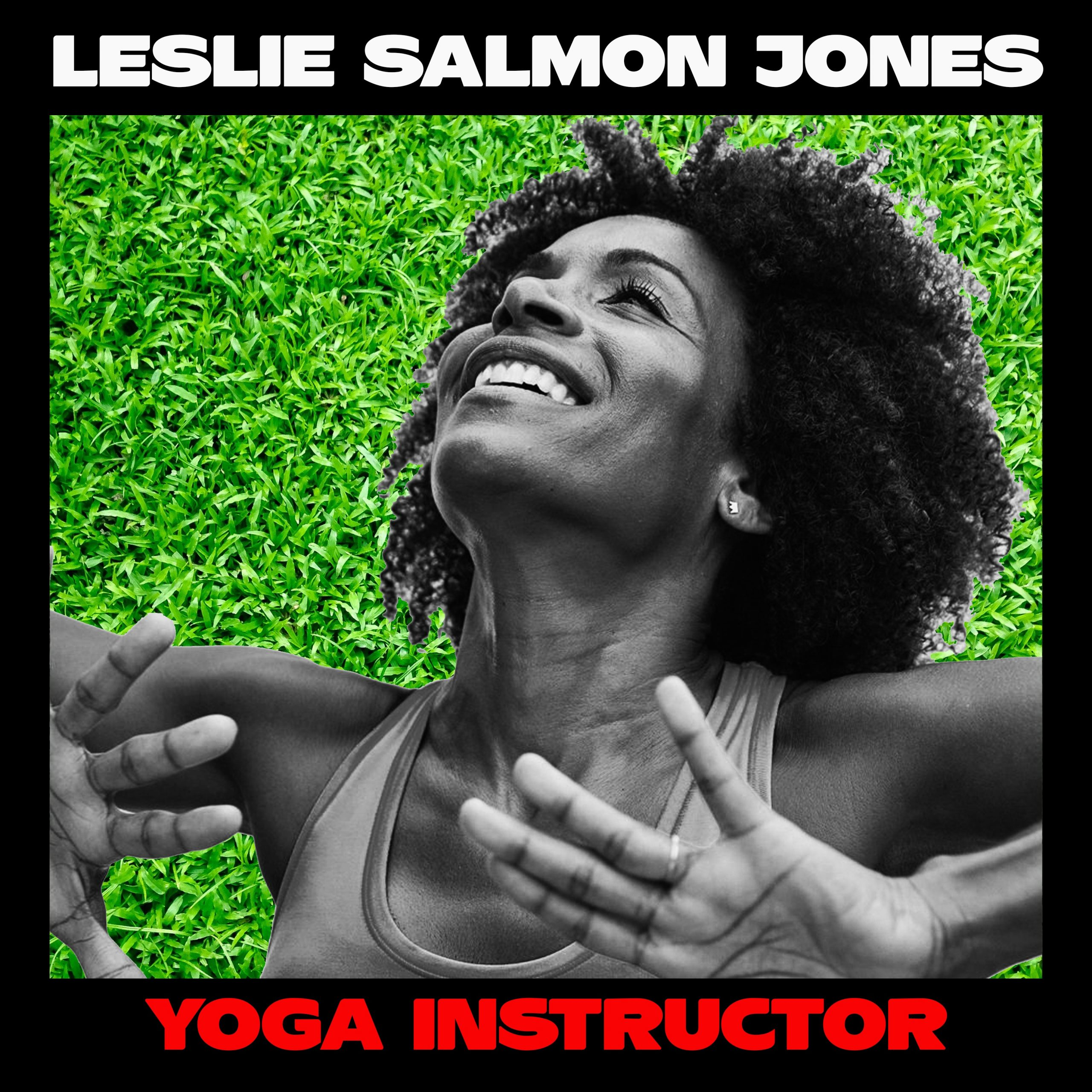 Leslie Salmon Jones, Yoga Instructor